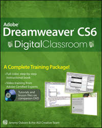 Книга Adobe Dreamweaver CS6 Digital Classroom - Автор AGI Team