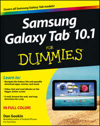 Книга Samsung Galaxy Tab 10.1 For Dummies - Автор Dan Gookin