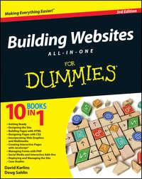 Книга Building Websites All-in-One For Dummies - Автор Doug Sahlin