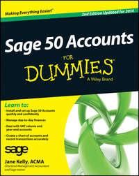 Книга Sage 50 Accounts For Dummies - Автор Jane Kelly