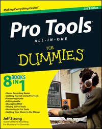 Книга Pro Tools All-in-One For Dummies - Автор Jeff Strong