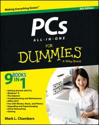 Книга PCs All-in-One For Dummies - Автор Mark Chambers
