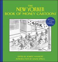 Книга The New Yorker Book of Money Cartoons - Автор David Sipress
