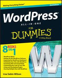 Книга WordPress All-in-One For Dummies - Автор Lisa Sabin-Wilson