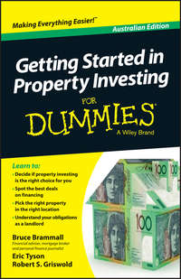 Книга Getting Started in Property Investment For Dummies - Australia - Автор Robert Griswold
