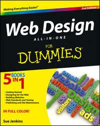 Книга Web Design All-in-One For Dummies - Автор Sue Jenkins