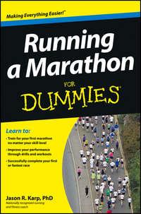 Книга Running a Marathon For Dummies - Автор Jason Karp