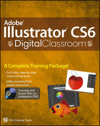 Книга Adobe Illustrator CS6 Digital Classroom - Автор AGI Team
