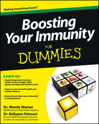Книга Boosting Your Immunity For Dummies - Автор Kellyann Petrucci