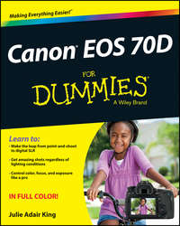 Книга Canon EOS 70D For Dummies - Автор Julie King