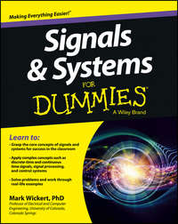 Книга Signals and Systems For Dummies - Автор Mark Wickert