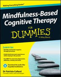 Книга Mindfulness-Based Cognitive Therapy For Dummies - Автор Patrizia Collard