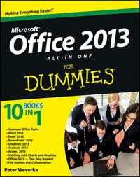 Книга Office 2013 All-In-One For Dummies - Автор Peter Weverka