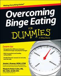 Книга Overcoming Binge Eating For Dummies - Автор Jennie Kramer