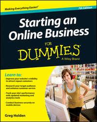 Книга Starting an Online Business For Dummies - Автор Greg Holden