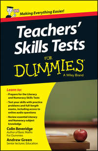 Книга Teacher's Skills Tests For Dummies - Автор Andrew Green