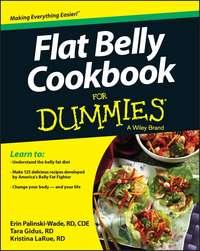 Книга Flat Belly Cookbook For Dummies - Автор Erin Palinski-Wade