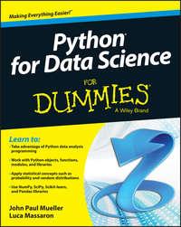 Книга Python for Data Science For Dummies - Автор John Mueller