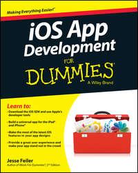 Книга iOS App Development For Dummies - Автор Jesse Feiler