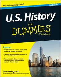 Книга U.S. History For Dummies - Автор Steve Wiegand