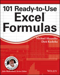 Книга 101 Ready-to-Use Excel Formulas - Автор Michael Alexander
