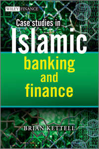 Case Studies in Islamic Banking and Finance