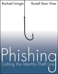 Phishing. Cutting the Identity Theft Line