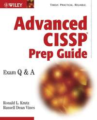 Advanced CISSP Prep Guide. Exam Q&A