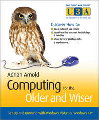 Computing for the Older and Wiser. Get Up and Running On Your Home PC