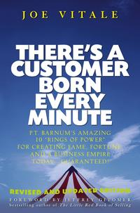 There's a Customer Born Every Minute. P.T. Barnum's Amazing 10