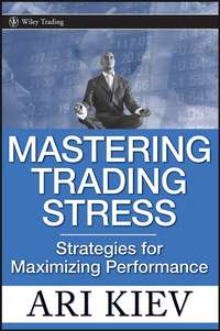 Mastering Trading Stress. Strategies for Maximizing Performance
