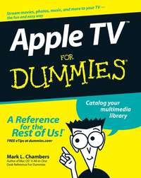 Купить книгу Apple TV For Dummies, автора