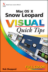 Mac OS X Snow Leopard Visual Quick Tips
