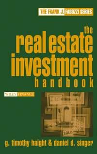 Купить книгу The Real Estate Investment Handbook, автора