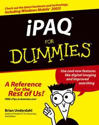 Купить книгу iPAQ For Dummies, автора Brian  Underdahl