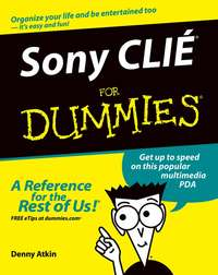 Купить книгу Sony CLIÉ For Dummies, автора Denny  Atkin