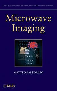 Книга Microwave Imaging - Автор Matteo Pastorino