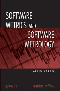 Книга Software Metrics and Software Metrology - Автор Alain Abran