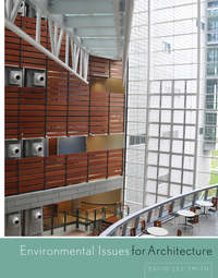 Книга Environmental Issues for Architecture - Автор David Smith