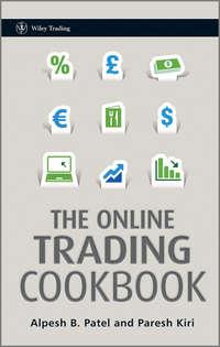 Книга The Online Trading Cookbook - Автор Alpesh Patel