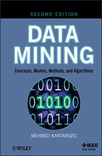 Купить книгу Data Mining. Concepts, Models, Methods, and Algorithms, автора Mehmed  Kantardzic