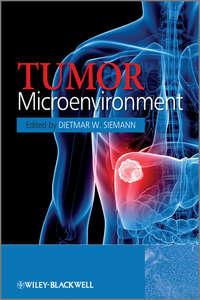 Книга Tumor Microenvironment - Автор Dietmar Siemann