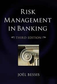 Книга Risk Management in Banking - Автор Joel Bessis