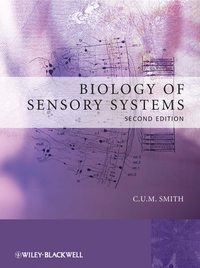 Книга Biology of Sensory Systems - Автор C. U. M. Smith