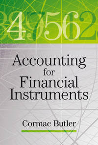 Книга Accounting for Financial Instruments - Автор Cormac Butler