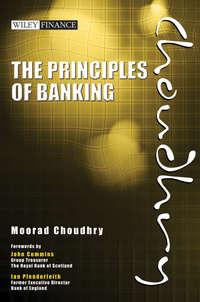 Книга The Principles of Banking - Автор Moorad Choudhry