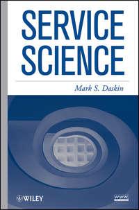 Книга Service Science - Автор Mark Daskin
