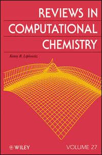 Книга Reviews in Computational Chemistry - Автор Kenny Lipkowitz