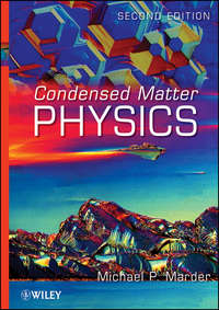 Книга Condensed Matter Physics - Автор Michael Marder