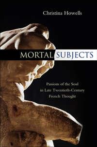 Книга Mortal Subjects - Автор Christina Howells